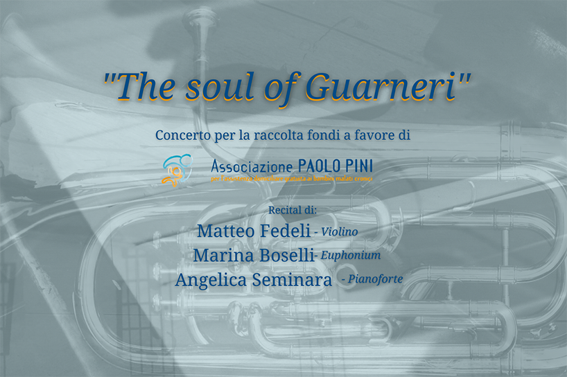 """""""The soul of Guarneri"""" – Concerto per raccolta fondi"""